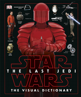 Star Wars The Last Jedi: The Visual Dictionary - HC